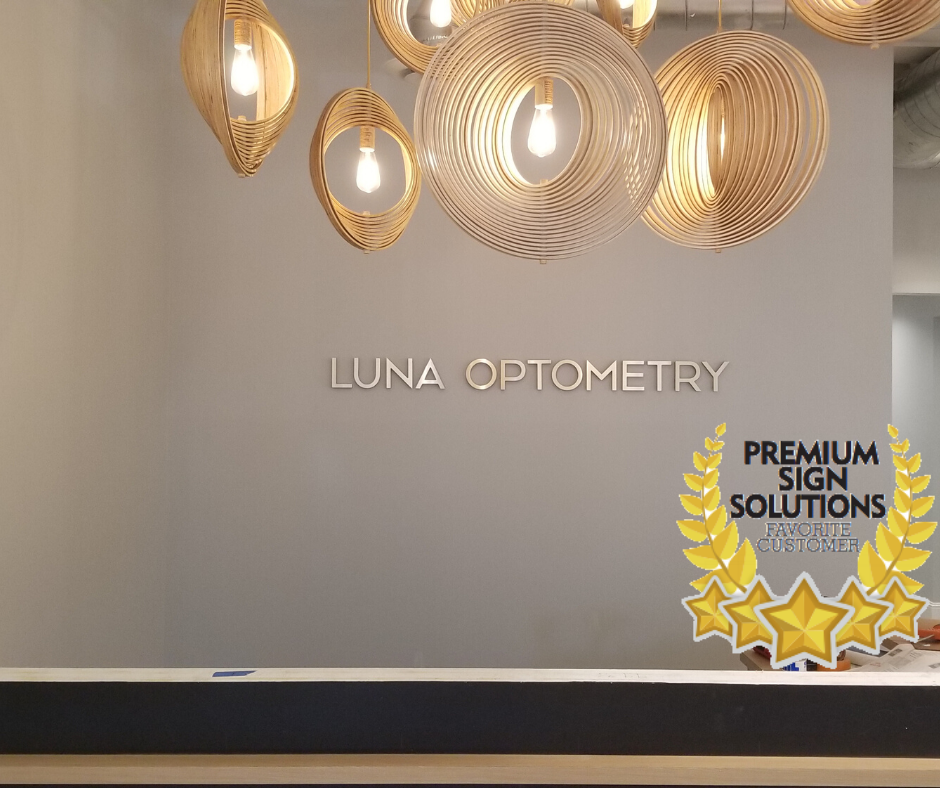 Photo: Lobby sign for Luna Optometry. Signage by Premium Sign Solutions. One of our favorite customers, Luna Optometry in Calabasas, is still available for emergency eye care and contact lens orders.