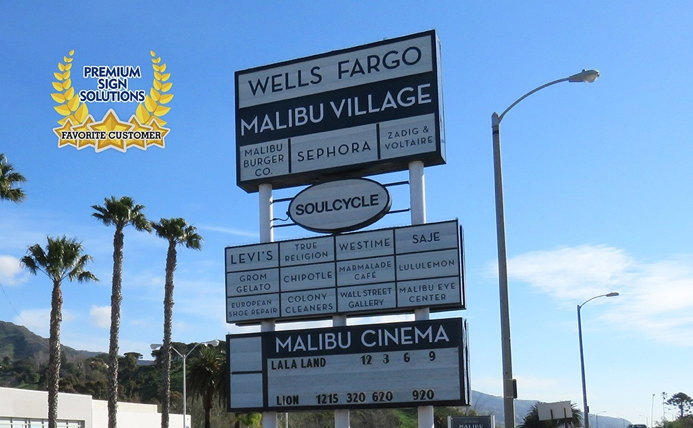 We've had the good fortune to make the main Malibu Village signs that tower above the complex plus the signs for nearly half the tenants.