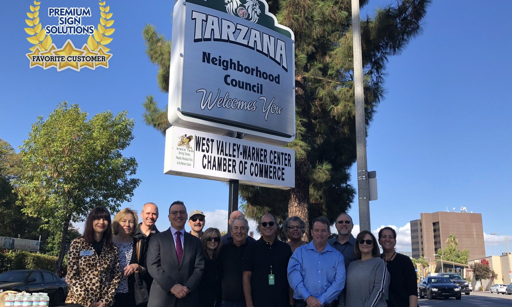 We recognize another one of our favorite customers and communities, the Tarzana Neighborhood Council, embodied by this Welcome to Tarzana sign.