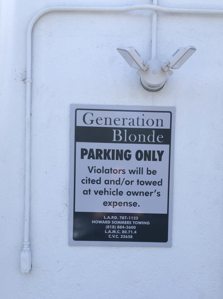 Oarking lot signs we made for Generation Blonde. With these the Woodland Hills business will make the parking process much easier for customers.