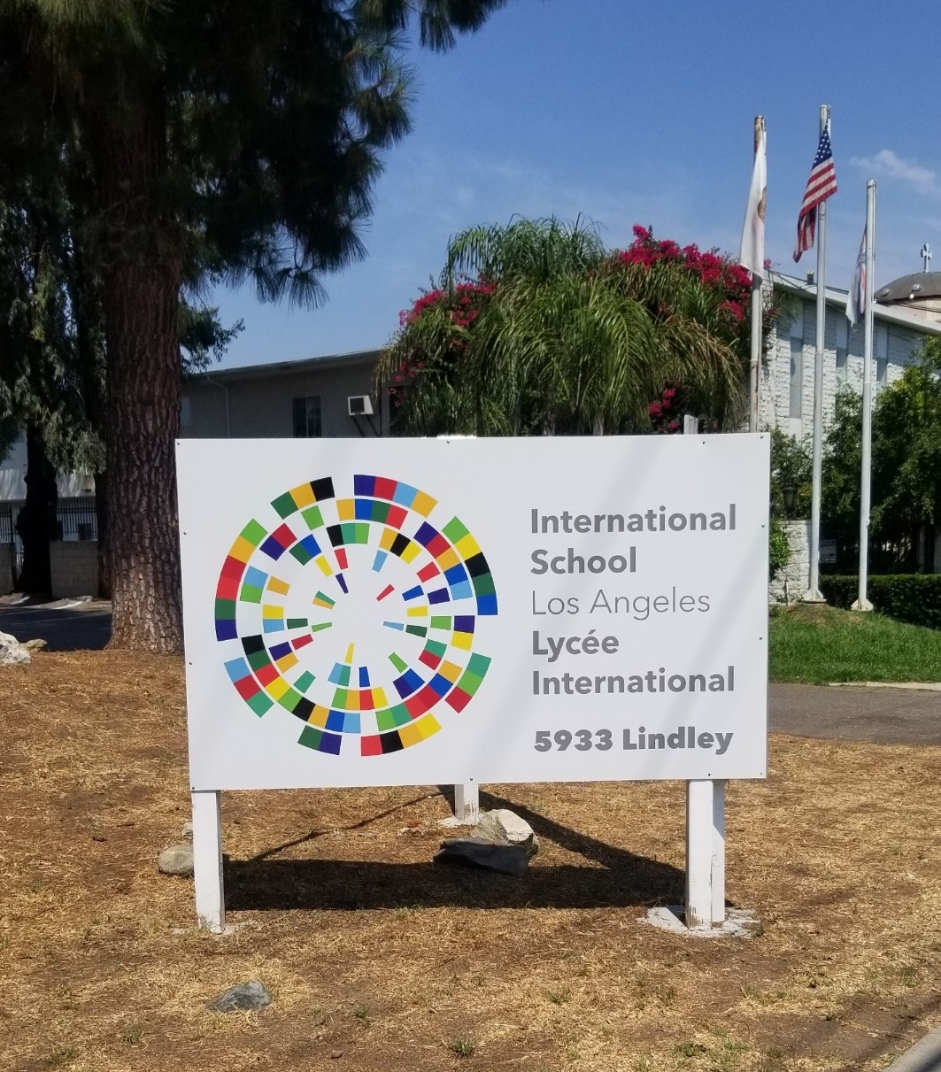 This is a post and panel school sign for the International School of Los Angeles in Tarzana to welcome its students and their parents better.