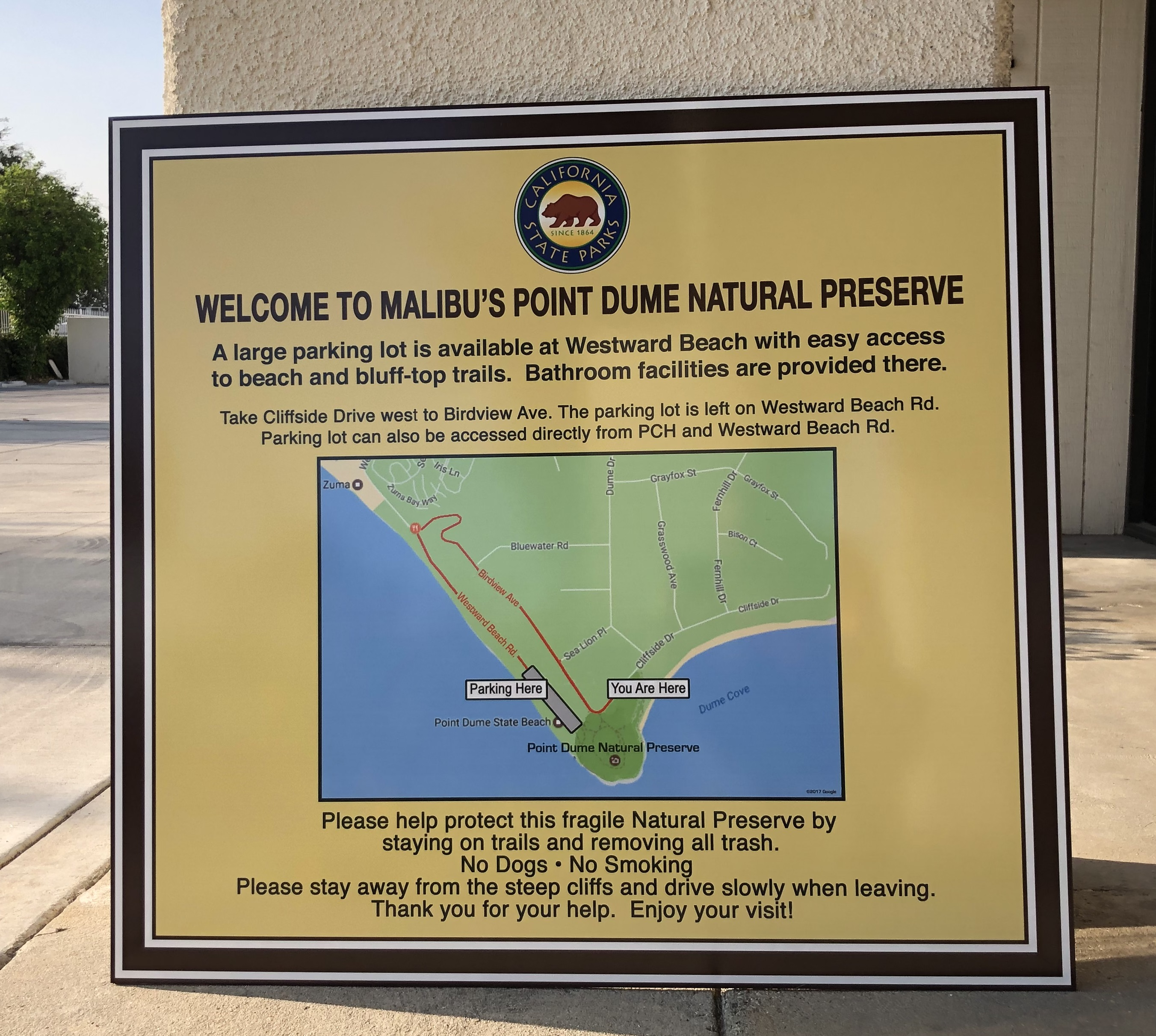 Two post and panel sign faces we fabricated will be placed on the beach to welcome people to Malibu's Point Dume Natural Preserve.