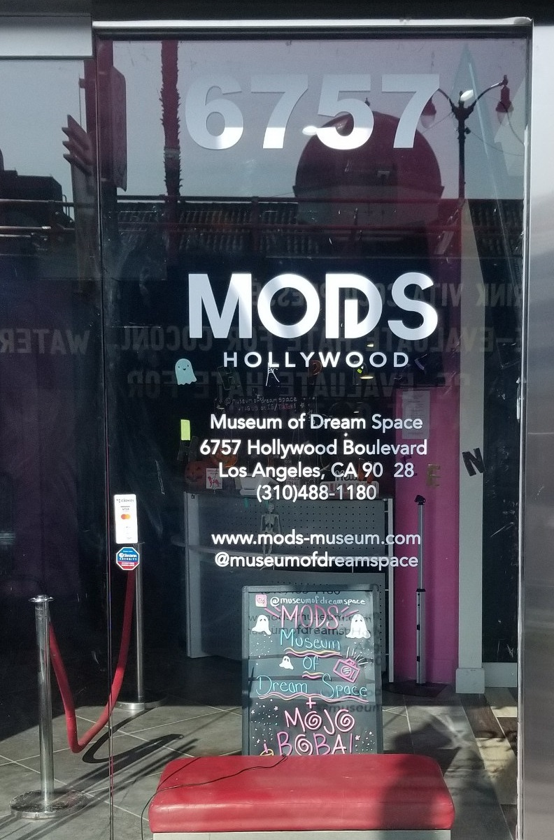 These are the museum window graphics we made for MODS Hollywood, the Museum of Dream Space, the first museum mainly exhibiting digital art in the US.